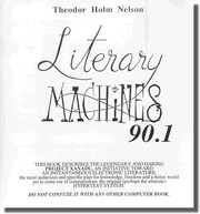 Cover of: Literary Machines | Ted Nelson