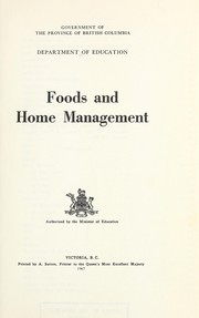 Cover of: Foods and home management | British Columbia. Dept. of Education