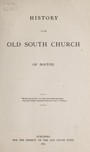 Cover of: History of the Old South Church of Boston