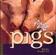 Cover of: A Field Guide to Pigs