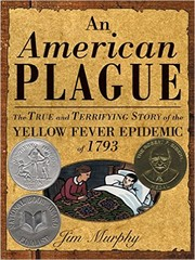 Cover of: An American plague: the true and terrifying story of the yellow fever epidemic of 1793