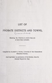 Cover of: List of probate districts and towns, showing the districts in which they are or have been included