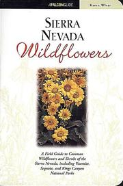 Cover of: Sierra Nevada Wildflowers