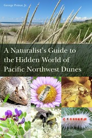Cover of: A Naturalist's Guide to the Hidden World of Pacific Northwest Dunes