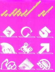 Cover of: Notes on graphic design and visual communication | Gregg Berryman