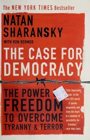 Cover of: The Case For Democracy | Natan Sharansky, Ron Dermer
