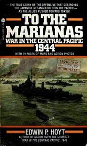 Cover of: To the Marianas: War in the Central Pacific 1944