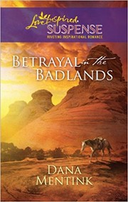 Cover of: Betrayal in the Badlands