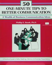 Cover of: 50 one-minute tips for better communication | Phillip E. Bozek