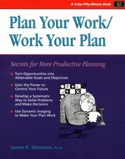 Cover of: Plan Your Work/ Work Your Plan | Jim Sherman