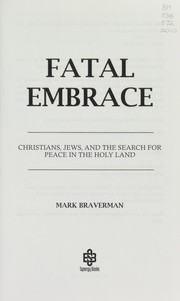Cover of: Fatal embrace | Mark Braverman