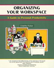 Cover of: Organizing your work space