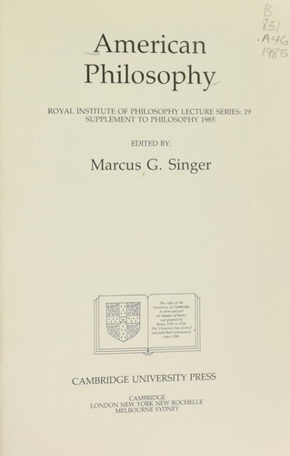 American philosophy by edited by Marcus G. Singer.