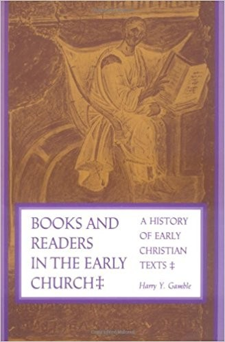 Books and Readers in the Early Church: A History of Early ...