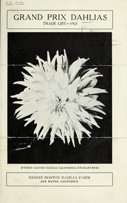 Cover of: Grand Prix dahlias trade list | Bessie Boston Dahlia Farm