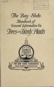 Cover of: The Bay State handbook of general information on trees and hardy plants