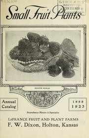 Cover of: Small fruit plants annual catalog | F.W. Dixon (Firm)