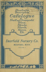 Cover of: General catalogue of fruit and ornamental trees, shrubs, roses, paeonies | Deerfield Nursery Co