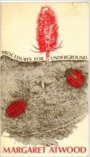 Cover of: Procedures for Underground | Margaret Atwood