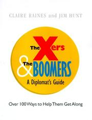 Cover of: Xers & the boomers | Claire Raines