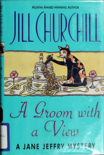 A groom with a view by Jill Churchill