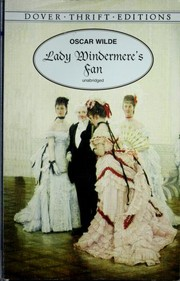 Cover of: Lady Windermere's Fan: a play about a good woman.
