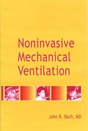 Cover of: Noninvasive Mechanical Ventilation | John R. Bach