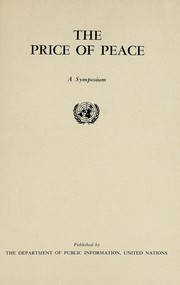 Cover of: The price of peace | United Nations. Dept. of Public Information.
