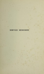 Cover of: Service memories | Home, A. D. Sir