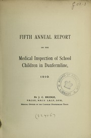 Fifth annual report on the medical inspection of school children in Dunfermline, 1910