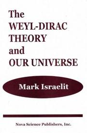 The Weyl-Dirac theory and our universe by Mark Israelit