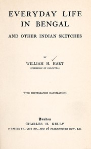 Cover of: Everyday life in Bengal, and other Indian sketches