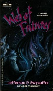 Cover of: Web of Futures (Tsr-Books Novel)