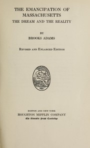 Cover of: The emancipation of Massachusetts