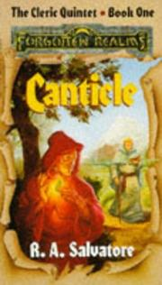 Cover of: Canticle (Forgotten Realms Novel : the Cleric Quintet, Book 1) | R. A. Salvatore