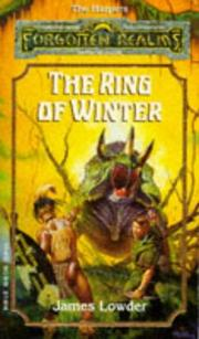 Cover of: THE RING OF WINTER (Forgotten Realms Novels) | James Lowder