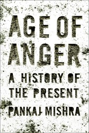 Cover of: Age of Anger: A History of the Present