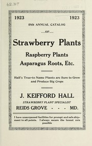Cover of: 15th annual catalog of strawberry plants, raspberry plants, asparagus roots, etc | J. Keifford Hall (Firm)