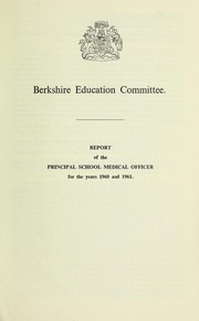 Cover of: [Report 1960-1961] | Berkshire (England). County Council