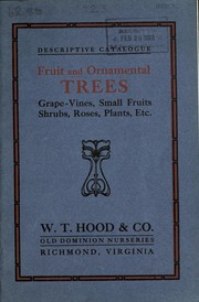 Cover of: Descriptive catalogue of fruit and ornamental trees, grape vines, small fruits, shrubs, plants, etc | Old Dominion Nurseries