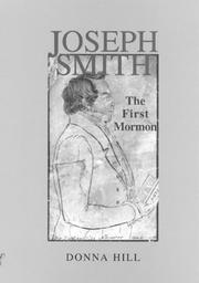 Cover of: Joseph Smith, the first Mormon | Hill, Donna