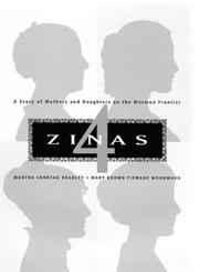 Cover of: 4 Zinas: a story of mothers and daughters on the Mormon frontier