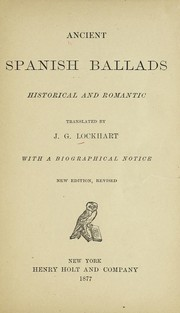 Cover of: Ancient Spanish ballads | J. G. Lockhart