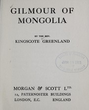 Cover of: Gilmour of Mongolia | Kingscote Greenland