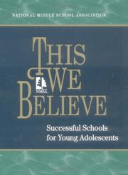 Cover of: This we believe | National Middle School Association.