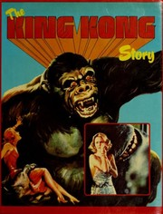 Cover of: The King Kong Story | Jeremy Pascall