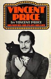 Cover of: Vincent Price, His Movies, His Plays, His Life