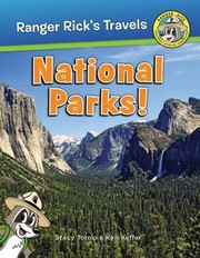 Ranger Rick goes to the national parks!