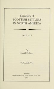Cover of: Directory of Scottish Settlers in North America,1625-1825 Vol. VII
