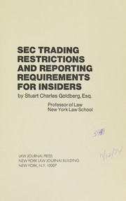 Cover of: SEC trading restrictions and reporting requirements for insiders. | Stuart Charles Goldberg